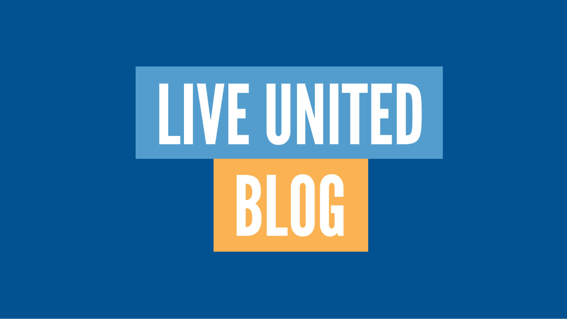 LIVE UNITED blog header